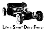 Life is Short-Drive Faster!