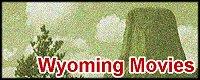 Wyoming Movies