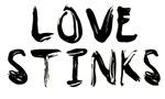 LOVE STINKS (PAINTED ART DESIGN)