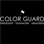 Color Guard Friendship, Teamwork, and Memorie