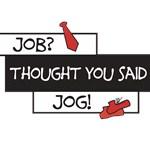 Grad Job VS Jog