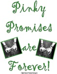 Pinky Promises are Forever Designs