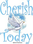 Cherish Today Design