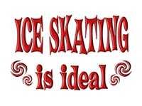 <b>ICE SKATING IS IDEAL</b>