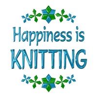 <b>HAPPINESS IS KNITTING</b>