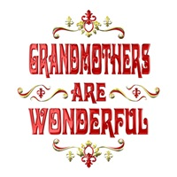 <b>GRANDMOTHERS ARE WONDERFUL</b>