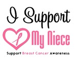 I Support (Niece) Breast Cancer T-Shirts
