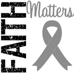 Faith Matters Brain Cancer T-Shirts & Gifts