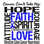 Colon Cancer Can't Take My Hope Shirts
