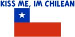 KISS ME IM CHILEAN