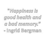 Happiness is good health