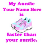My Auntie Is Faster (Custom)