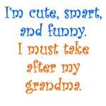 I Must Take After My Grandma