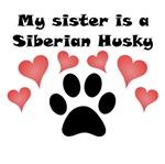 My Sister Is A Siberian Husky