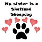 My Sister Is A Shetland Sheepdog