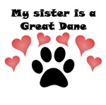 My Sister Is A Great Dane