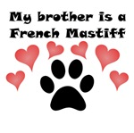 My Brother Is A French Mastiff