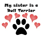 My Sister Is A Bull Terrier