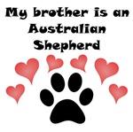 My Brother Is An Australian Shepherd