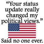 Said No One Ever: Status Update