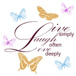 Live, Laugh, Love Simply Butterflies