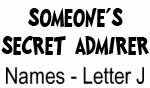 Secret Admirer: Names - Letter J