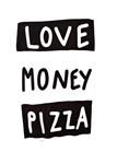 Love Money Pizza
