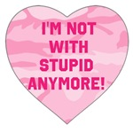 I'm Not With Stupid Anyone