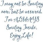 Smiling Inside Enjoy Life! Design