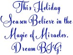 Season of Miracles Dream BIG Design