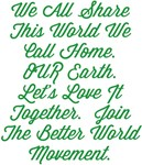 OUR Earth Better World Movement Design