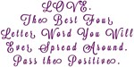 LOVE Pass the Positive Design