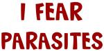 I Fear PARASITES