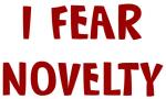 I Fear NOVELTY