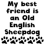 My Best Friend Is An Old English Sheepdog