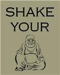Shake Your Buddha Zen Buddhism New Age Spiritual