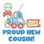 Proud New Cousin Tshirts and Gifts