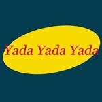 Yada Yada Yada