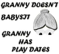GRANNY DOESN'T BABYSIT