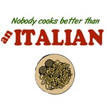 Nobody Cooks Like an Italian