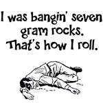 Seven Gram Rocks