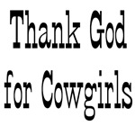 Thank God For Cowgirls