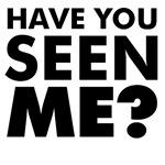 Seen Me?