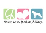Peace, Love, American Bulldogs