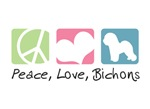 Peace, Love, Bichons