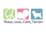 Peace, Love, Cairn Terriers