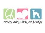 Peace, Love, Italian Greyhounds