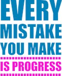 Mistake is Progress