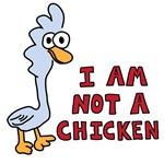 Not a Chicken