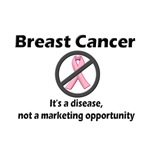 Breast Cancer is Not Marketing Opportunity
